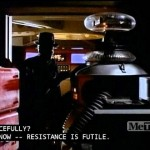 Resistance is Futile/Lost in Space